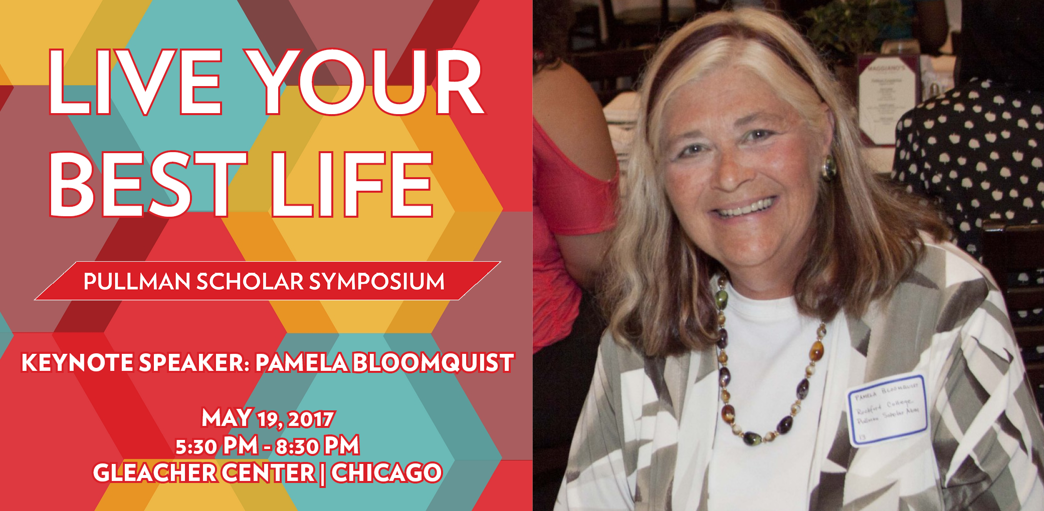 The 2017 Pullman Scholar Symposium Keynote Speaker is Pamela Bloomquist